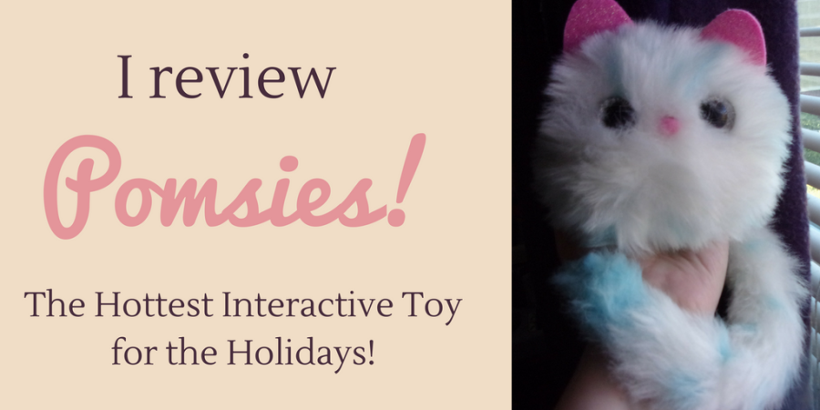 Pomsies review | Best Interactive Toy of 2018